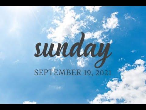Virtual Sunday Service - September 19, 2021