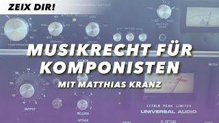 MUSIKRECHT FÜR KOMPONISTEN – Matthias Kranz