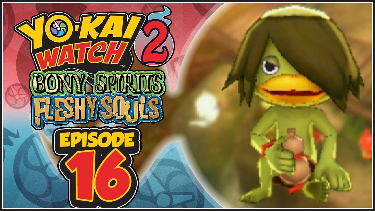 Yo Kai Watch 2 Bony Spirits Fleshy Souls Episode 16 | Faux Kappa! [English 100% Walkthrough]