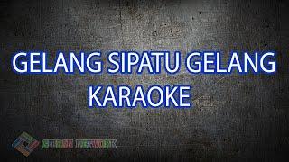 Gelang Sipatu Gelang Karaoke