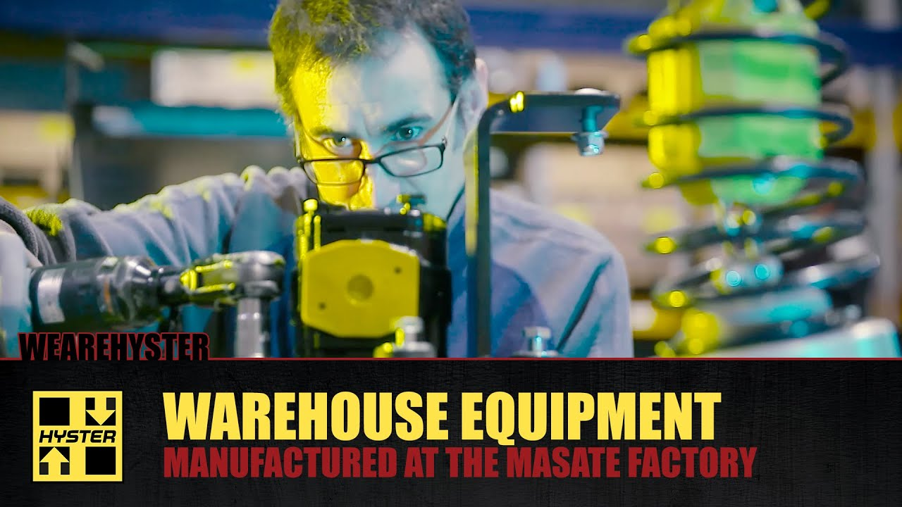 Hyster Warehouse Equipment - Masate Manufacturing Plant Assembly & Testing