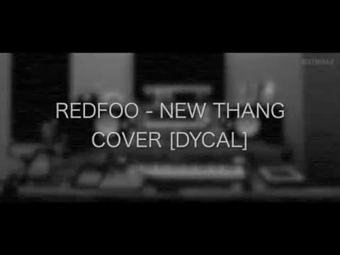 Redfoo - New Thang [DYCAL COVER]