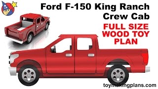 Wood Toy Plan Ford F 150 King Ranch Crew Cab