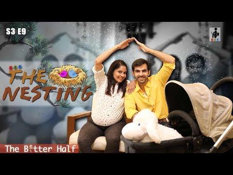 SIT | The Better Half | THE NESTING| S3E9 | Chhavi Mittal | Karan V Grover