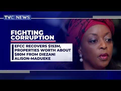 EFCC Recovers $153M, Properties Worth $80M From Diezani Alison Madueke - Nigeria 13 May 2021