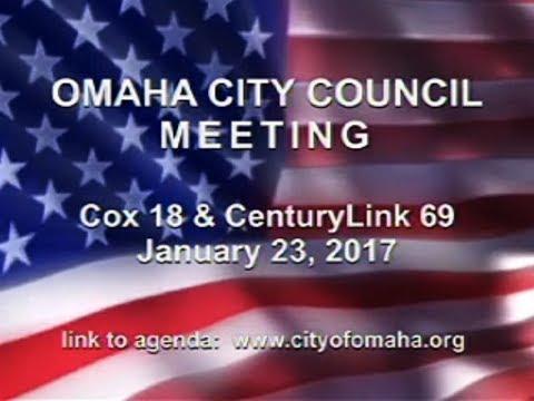 Omaha Nebraska City Council Meeting, January 23, 2018