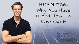 4 reasons why you have BRAIN FOG & how to reverse it.