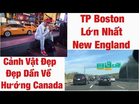 Cuộc sống Mỹ 132 | Khám rồi phá Boston bang Massachusetts | cảnh càng đẹp về hướng Canada.