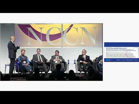 NCCN Roundtable Discussion on Delivering and Receiving Cancer Care in Value-Based Healthcare Models