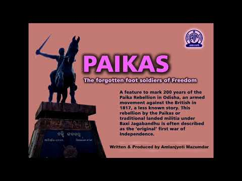 Paikas : The forgotten foot soldiers of Freedom