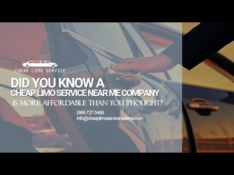 Did You Know a Cheap Limo Service Near Me Company Is More Affordable Than You Thought