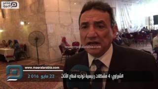 فيديو| الشبراوي: 4 مشكلات رئيسية تواجه قطاع الأثاث