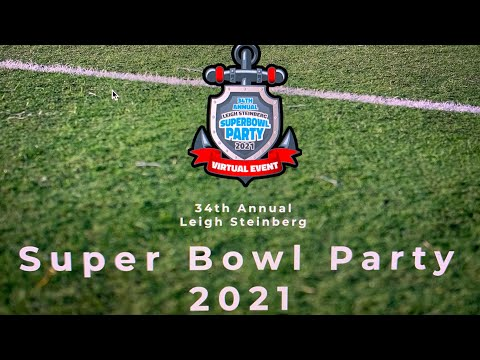 Leigh Steinberg 34th Annual Super Bowl Party Is A Virtual Event For 2021, Featuring Online Auction