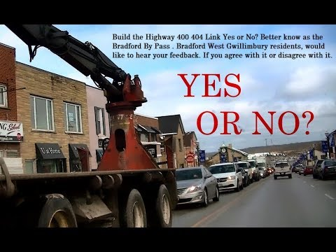 Build the Highway 400 404 Link Yes or No?  Bradford West Gwillimbury