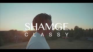 SHAMGE - CLASSY (OFFICIELL MUSIKVIDEO)