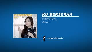 Download Percaya - Veren [Official Audio] - Lagu Rohani Kristen - Lagu Rohani