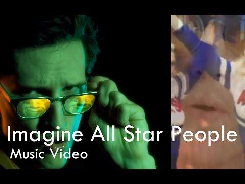Neil Cicierega - Imagine All Star People (Music Video)