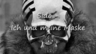♫ Sido - Ich und meine Maske ♫