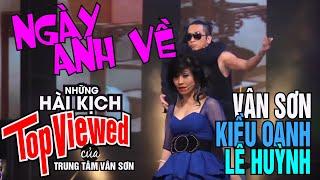 Hài Kiều Oanh, Vân Sơn, Lê Huỳnh...
