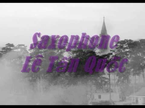 Thành Phố Buồn -Saxophone Lê Tấn Quốc