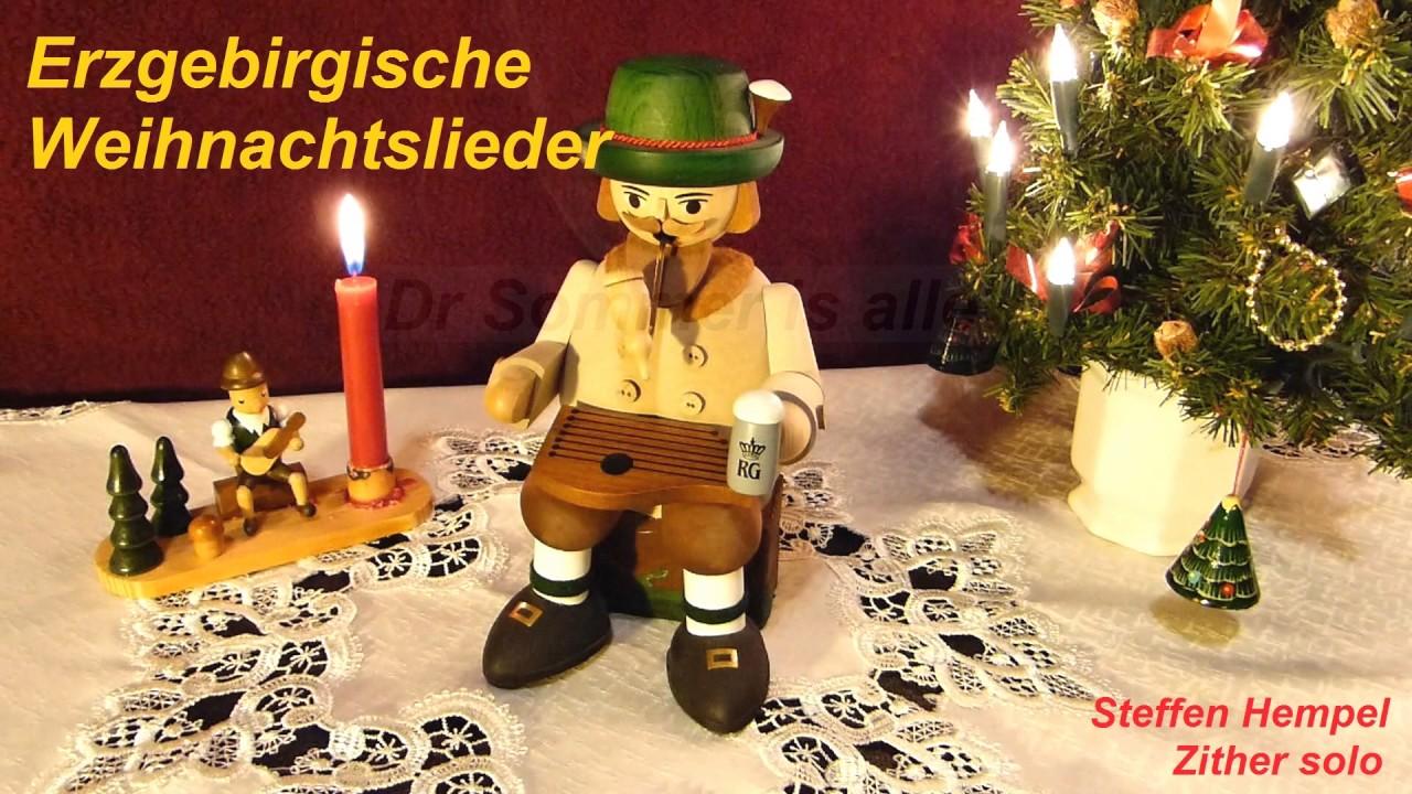 Erzgebirgische Weihnachtslieder.Erzgebirgische Weihnachtslieder Steffen Hempel Zither