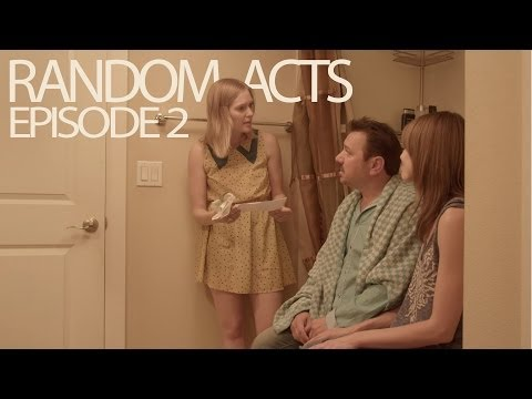Random Acts: The Series  Episode 2