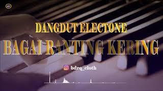 Dangdut Electone - Bagai Ranting Kering