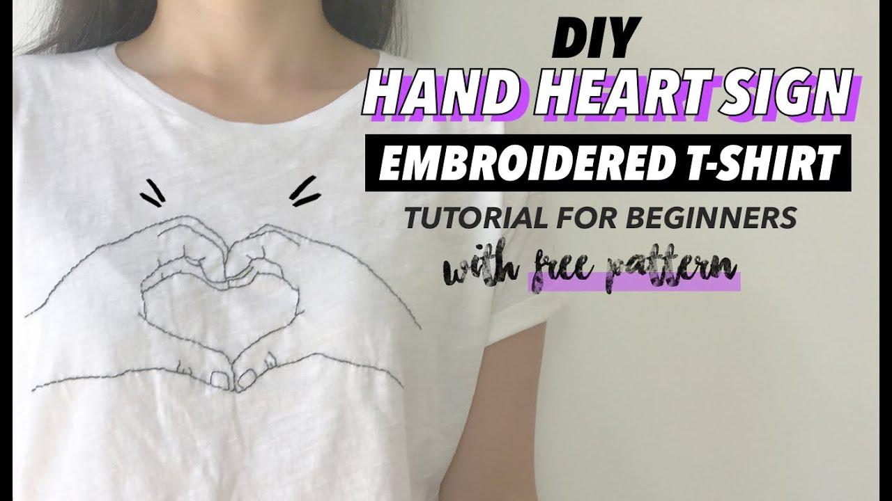 e79725b5dea Hand Heart Sign DIY Embroidered Shirt Tutorial (For Beginners ...