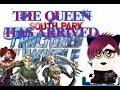 the Queen is here SOUTH PARK the Fractured But Whole Part 1