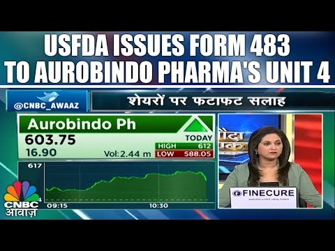 USFDA Issues Form 483 To Aurobindo Pharma's Unit 4 | CNBC Awaaz