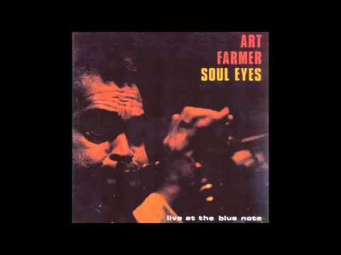 Art Farmer - Soul Eyes