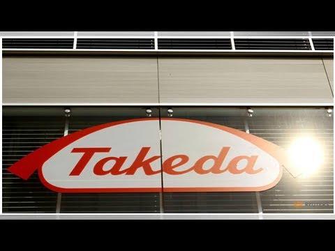 Japan's Takeda clinches $62-billion deal to buy drug maker Shire