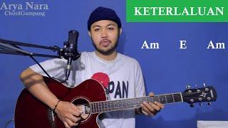 Download Lagu Chord Gampang (KETERLALUAN - THE POTTERS) by Arya Nara (Tutorial Gitar) mp3