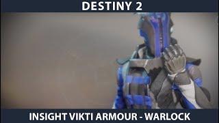 Destiny 2. Insight Vikti Armour Full Set - Warlock