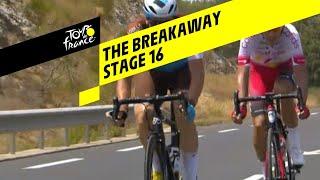 The breakaway - Stage 16 - Tour de France 2019