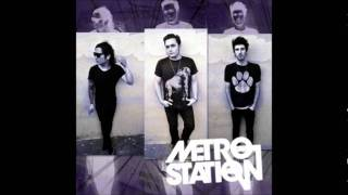 Metro Station - dont waste my time