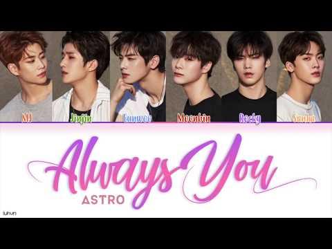 ASTRO(아스트로) - 'Always You' (너잖아) Lyrics [HAN|ROM|ENG COLOR CODED] 가사