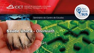 Saúde Única - OneHealth thumbnail