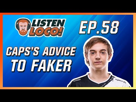 Listen Loco Ep. 58 – Inside G2, MSI's Meta, and Cap's advice to Faker Ft. G2 Caps