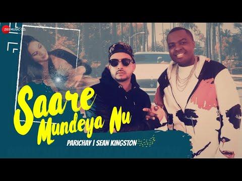 Saare Mundeya Nu  Parichay ft Sean Kingston & Alam   Music