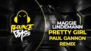 Maggie Lindemann - Pretty Girl (Paul Gannon Bootleg)