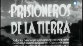 prisioneros de la tierra 1939 filmoteca temas de cine 2016