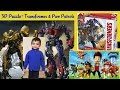 3D puzzle- Transformer (bumblebee, optimus prime) & Paw patrol (Chase, Marshall, Ryder) for kids