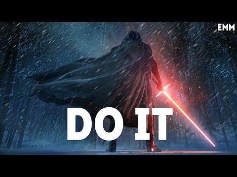DO IT (Epic Mashup)