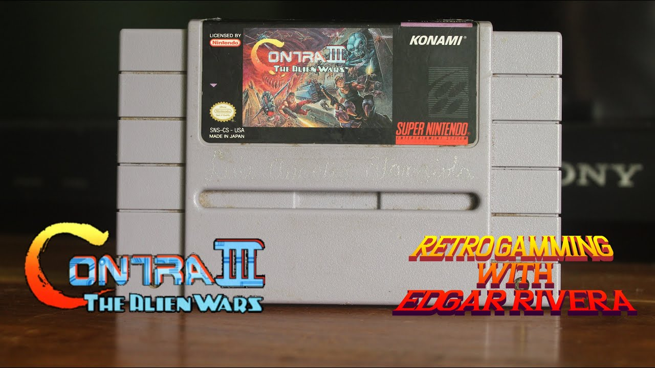 RetroGaming With Edgar Rivera -  Nostalgic Memories Contra 3 The Alien Wars for the Super Nintendo