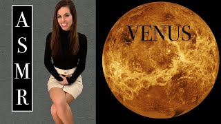 [ASMR] Venus - Science Teacher Roleplay - Space Series - Learn, Relax, and Sleep in 23 Minutes