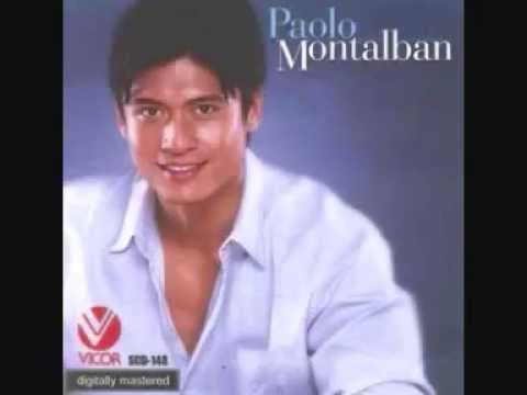 paolo montalban hold me thrill me kiss me only you