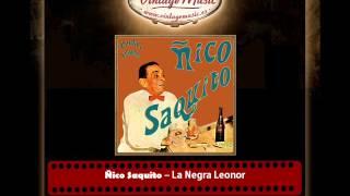 Ñico Saquito – La Negra Leonor (Guaracha) (Perlas Cubanas)