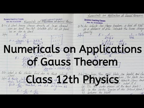 Numerical on Application of Gauss Theorem, Unit1