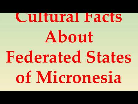 Cultural Facts About Federated States of Micronesia